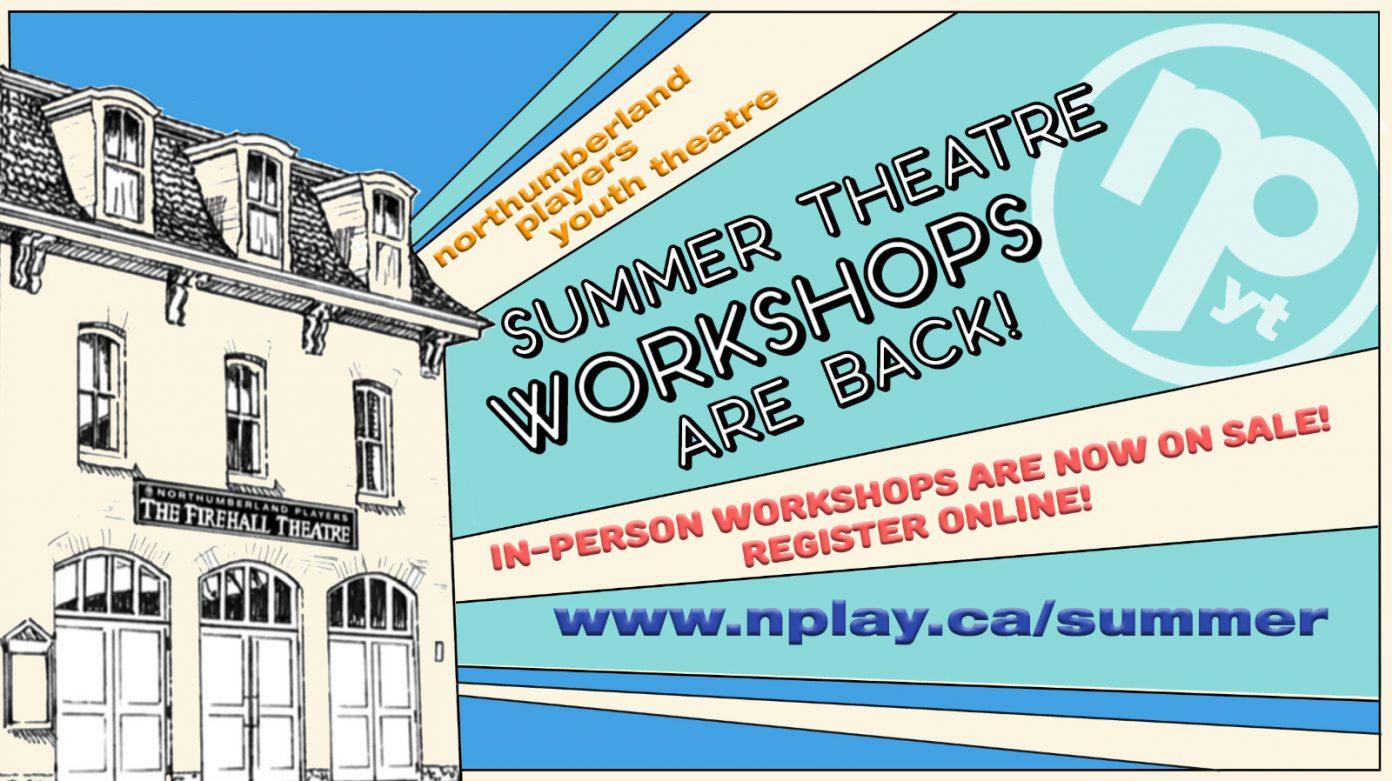 Banner promoting 2021 Summer Theatre Workshops for Teens